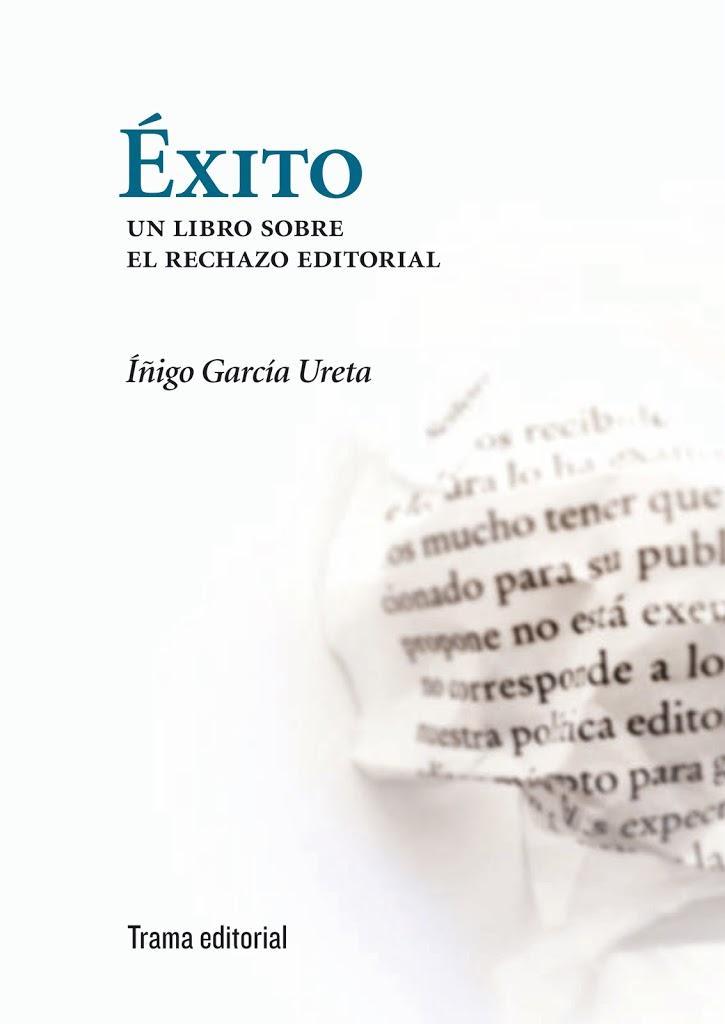 Sobre el rechazo editorial