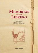 Memorias de un librero en Librerías del mundo. César Benedicto Callejas
