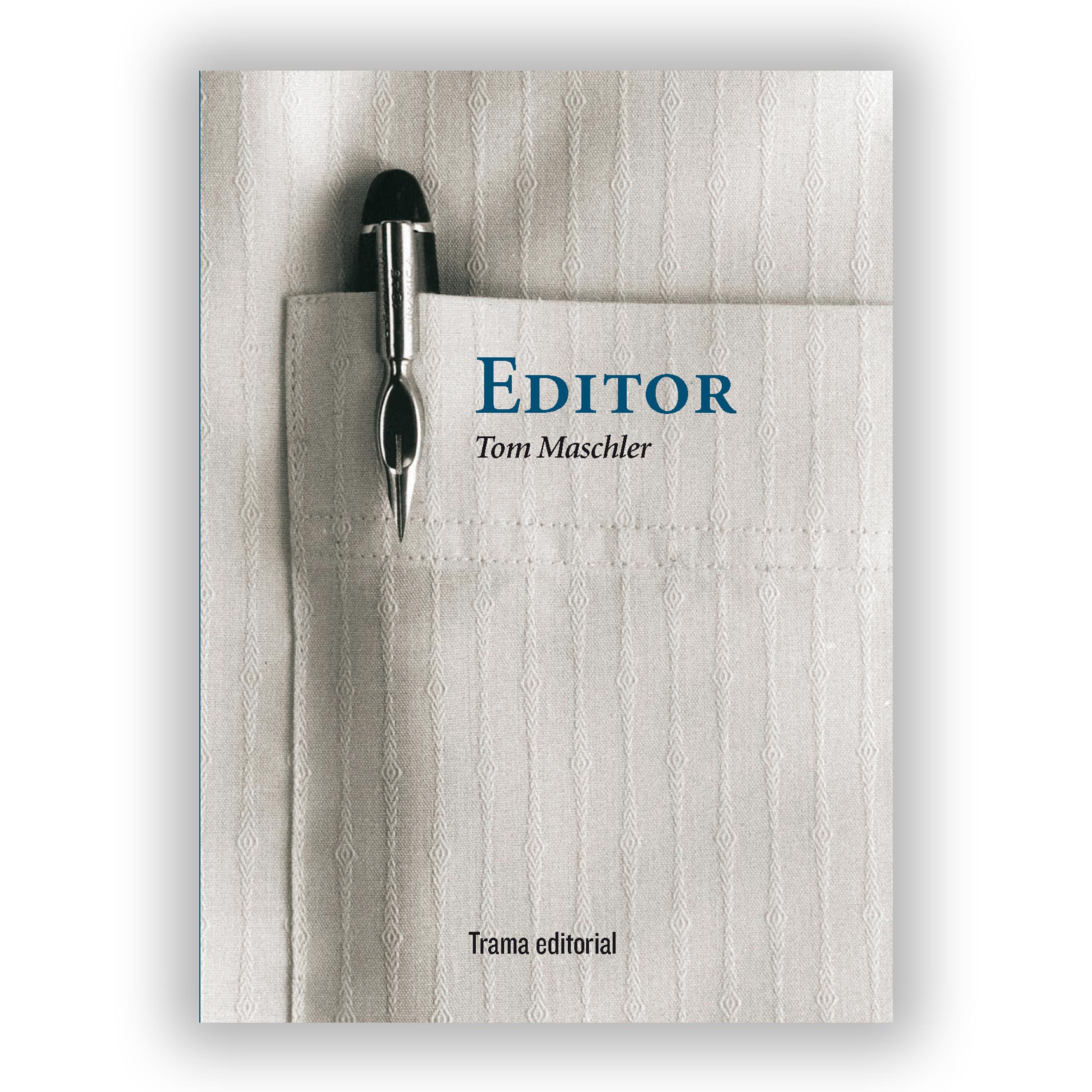 El editor que tenía claro que no sería editor. Juan Tallón en Jot Down. Sobre Editor de Tom Maschler