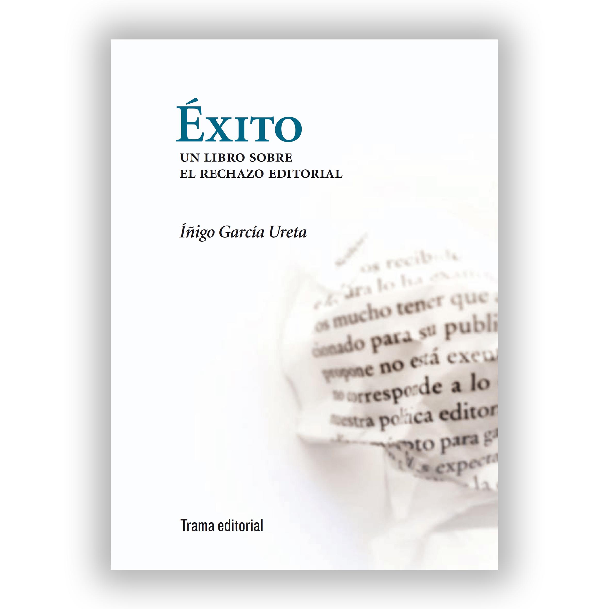 Gajos de un fructífero oficio. Reseña de Éxito de Iñigo García Ureta en Textos en solfa