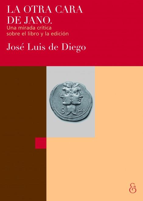 En torno a La otra cara de Jano. Una mirada crítica sobre el libro y la edición. Carolina Tosi