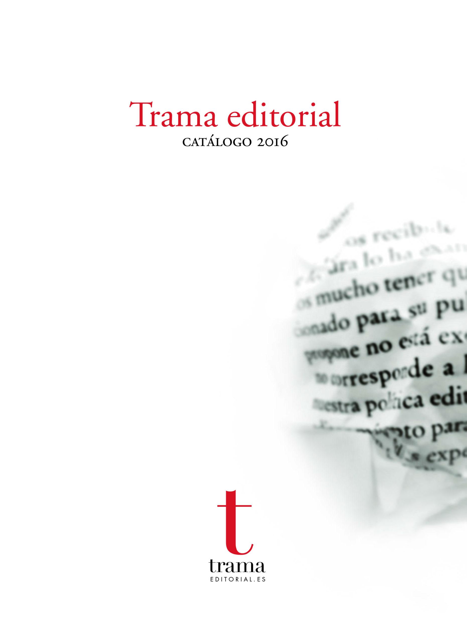 Trama Editorial. Catálogo 2016