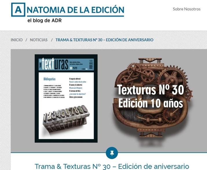 Trama & Texturas Nº 30 – Edición de aniversario. En Anatomía de le Edición