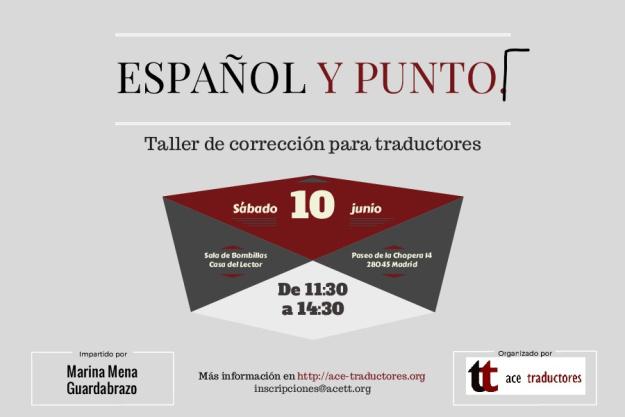 10 de junio. Taller «Español y punto. Taller de corrección para traductores», por Marina Mena Guardabrazo