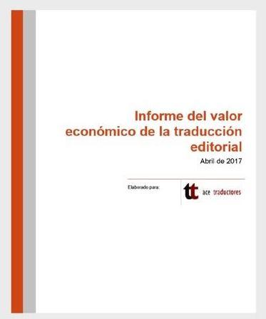 30 de junio. Presentación del informe sobre el valor económico de la traducción editorial