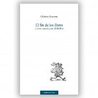 Reseña en Libros de Cíbola de Octave Uzanne: El fin de los libros y otros cuentos para bibliófilos (Trama Editorial)