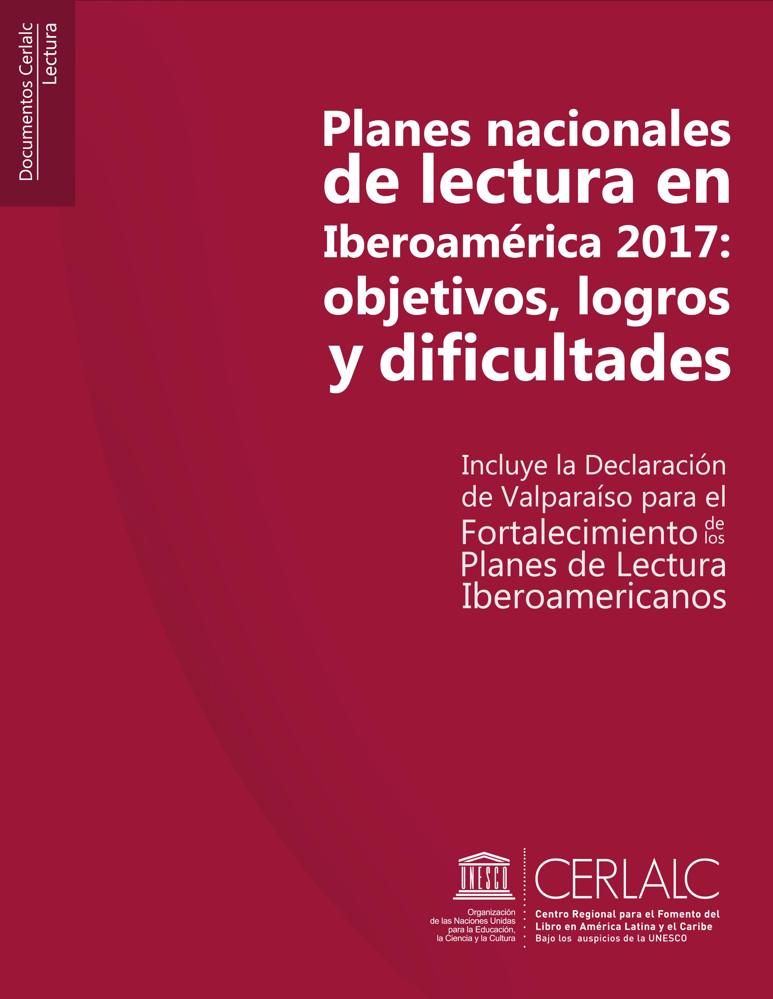 Planes nacionales de lectura en Iberoamérica 2017: objetivos, logros y dificultades