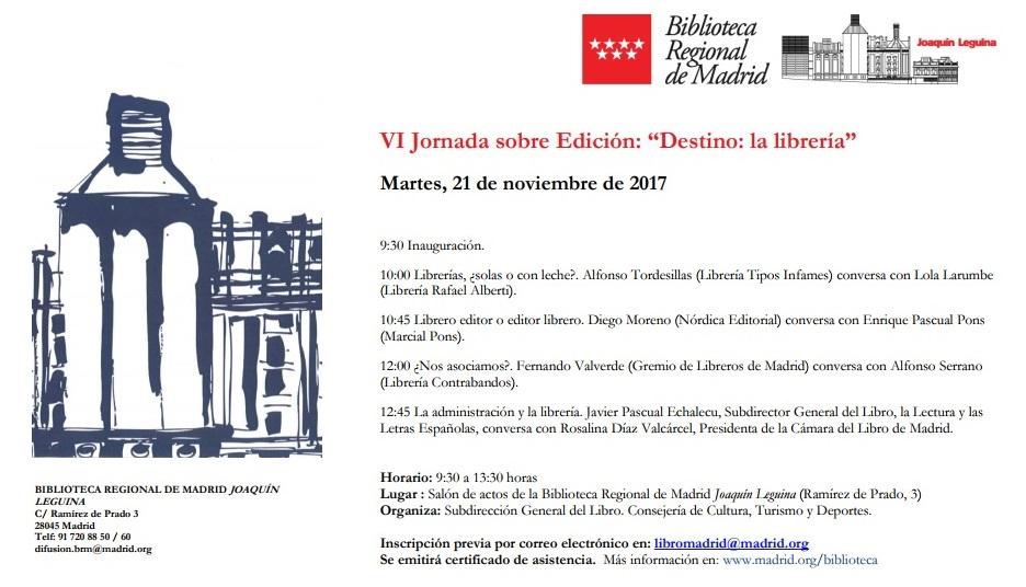 """21 de Noviembre. VI Jornada sobre Edición: """"Destino: la librería"""""""