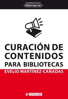 Curación de contenidos para bibliotecas. Evelio Martínez