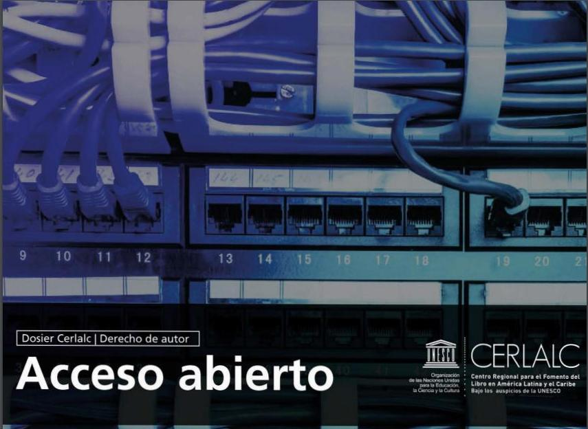 Acceso abierto. Dossier CERLALC Derechos de autor