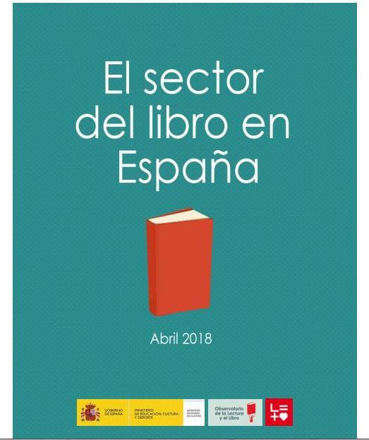 El sector del libro en España. Abril 2018. Actualización del informe