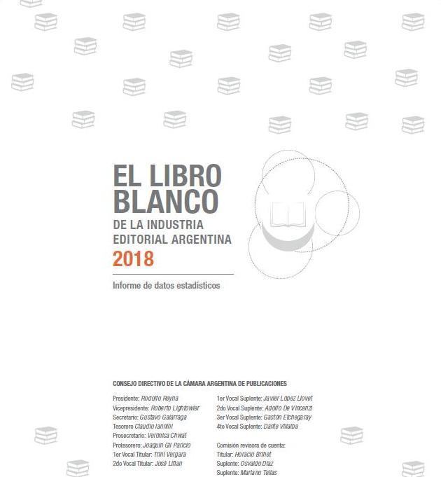 El Libro Blanco de la Industria Editorial Argentina. 2018
