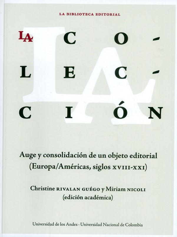 La colección como objeto (y sujeto) editorial. Christine Rivalan Guègo y Miriam Nicoli