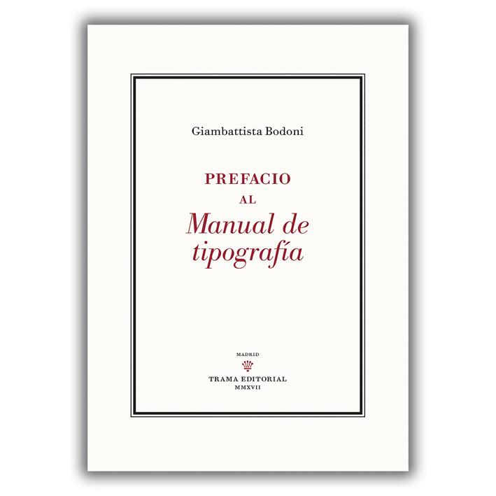 Tratado de tipografía bodoniana. Albert Corbeto en el blog de l'Escola de llibreria