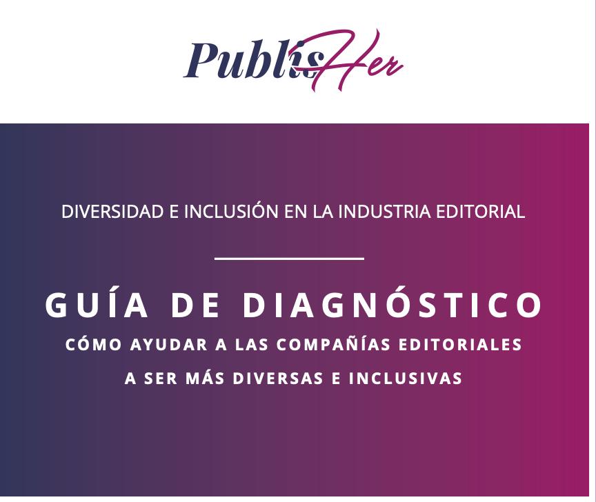 Guía para la diversidad e inclusión en el sector editorial